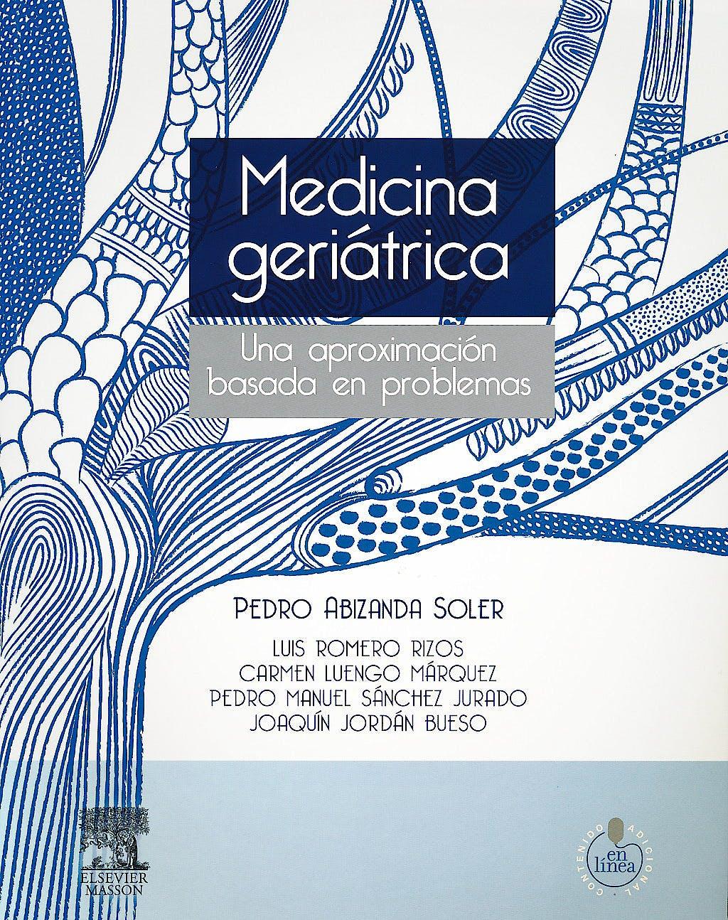 Portada del libro 9788445821848 Medicina Geriatrica. una Aproximacion Basada en Problemas + Acceso Online