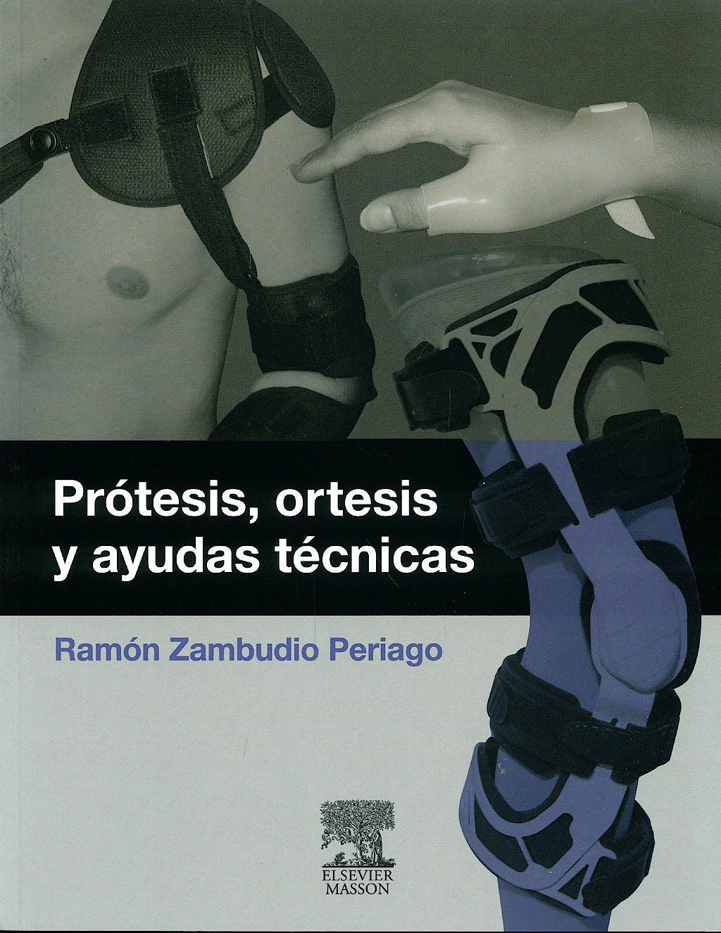 Portada del libro 9788445821954 Prótesis, Órtesis y Ayudas Técnicas