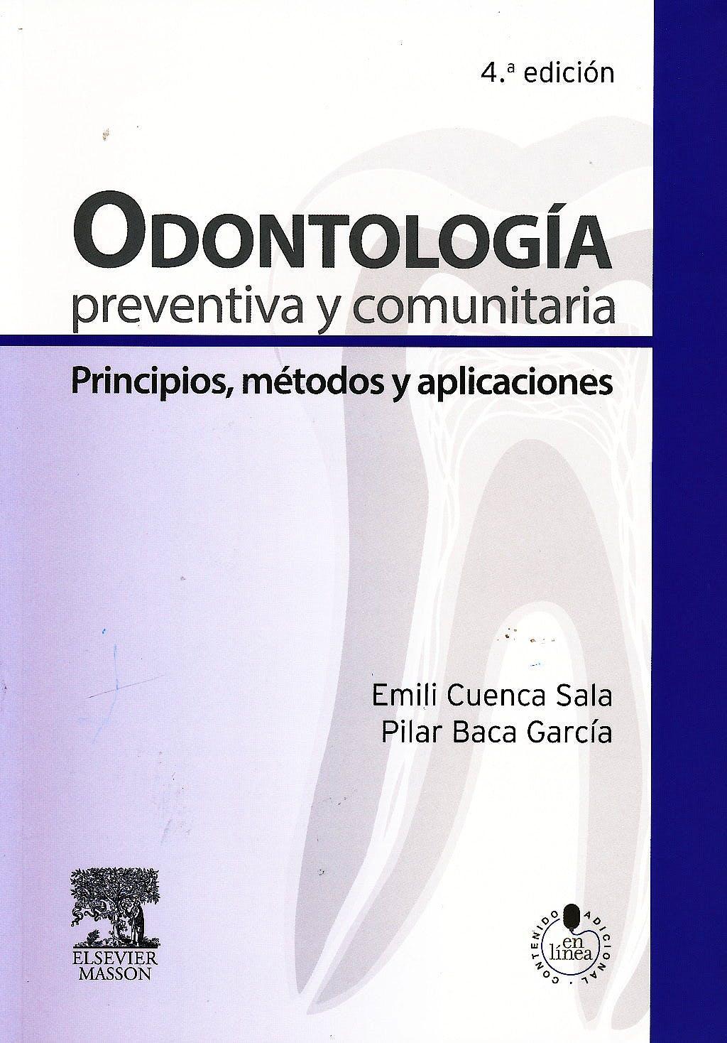 Portada del libro 9788445822036 Odontología Preventiva y Comunitaria. Principios, Métodos y Aplicaciones + Acceso Online