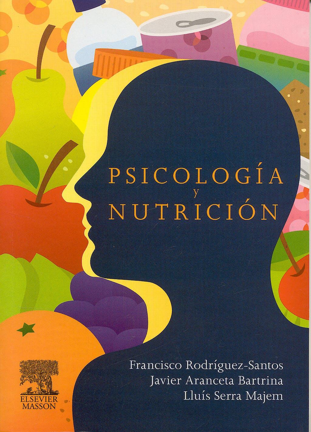 Portada del libro 9788445822104 Psicología y Nutrición