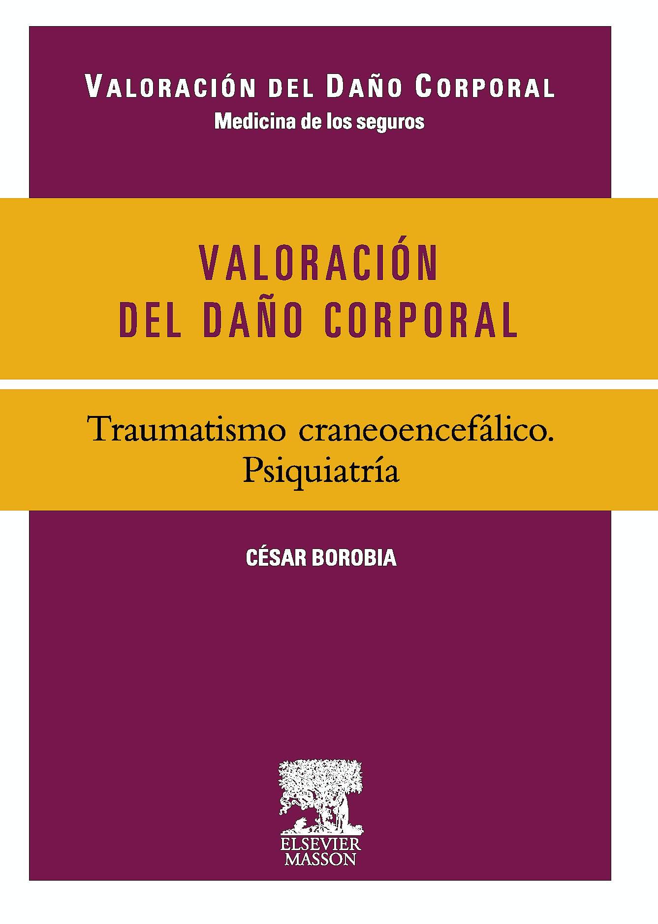 Portada del libro 9788445822265 Valoración del Daño Corporal. Traumatismo Craneoencefálico. Psiquiatría