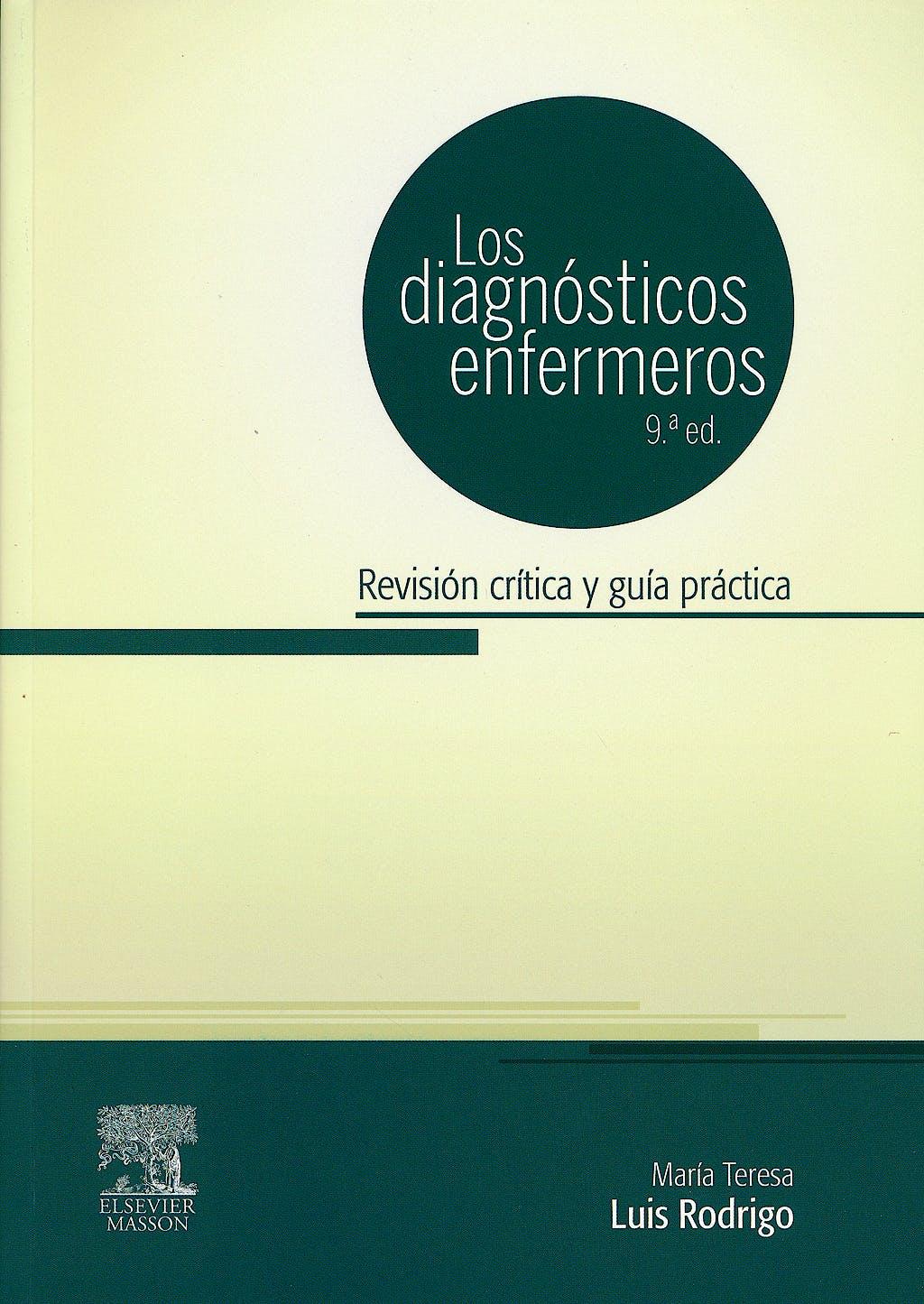 Portada del libro 9788445824047 Los Diagnósticos Enfermeros. Revisión Crítica y Guía Práctica