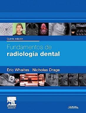 Portada del libro 9788445825822 Fundamentos de Radiología Dental