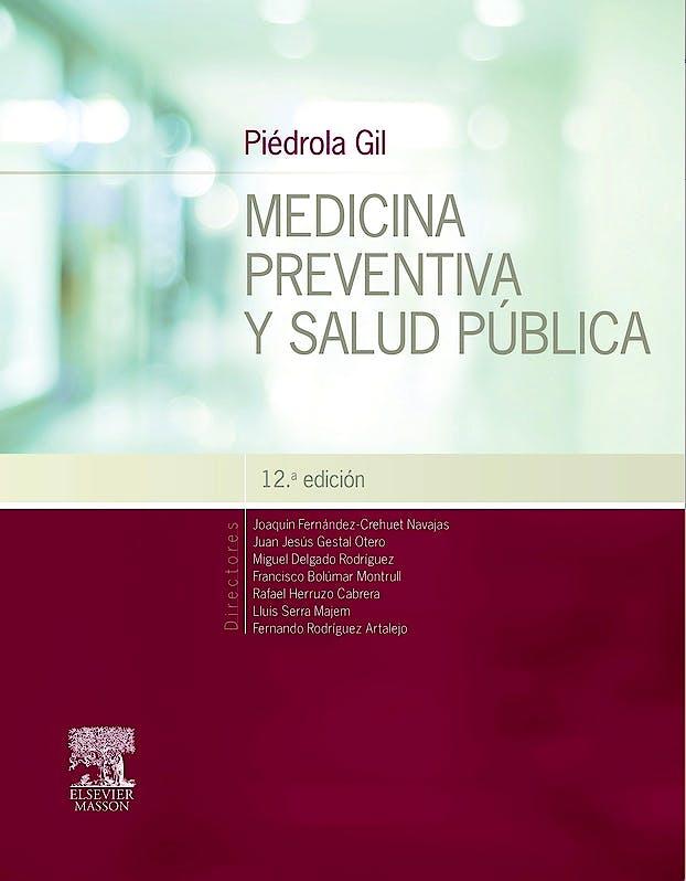 Portada del libro 9788445826058 PIÉDROLA GIL Medicina Preventiva y Salud Pública