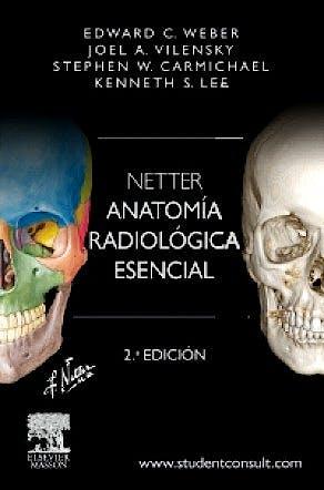 Portada del libro 9788445826096 Netter Anatomía Radiológica Esencial + Acceso Online