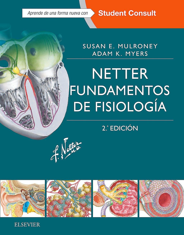 Portada del libro 9788445826584 Netter Fundamentos de Fisiología + Acceso Online