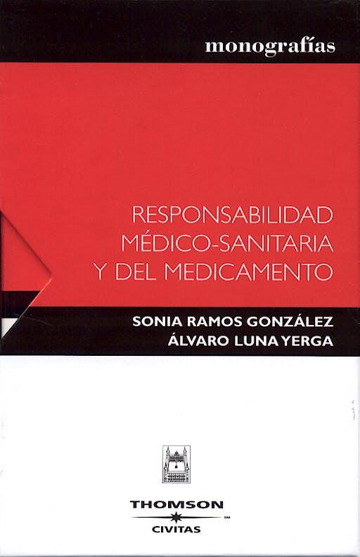 Portada del libro 9788447022434 Responsabilidad Medico-Sanitaria y del Medicamento