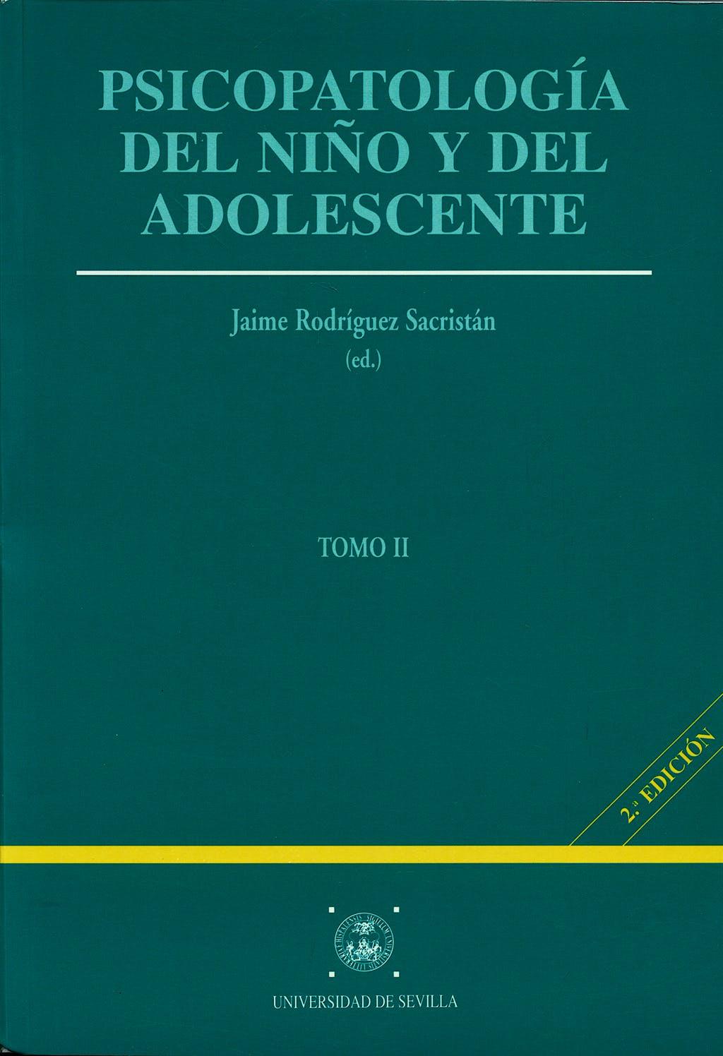 Portada del libro 9788447204540 Psicopatologia del Niño y del Adolescente, 2 Vols.