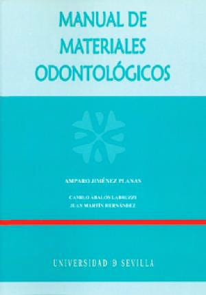 Portada del libro 9788447209750 Manual de Materiales Odontológicos (Manuales Universitarios)