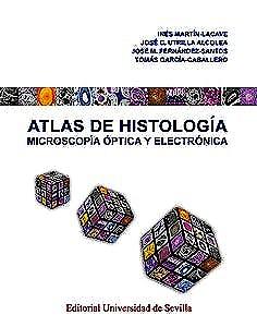 Portada del libro 9788447229246 Atlas de Histología. Microscopía Óptica y Electrónica