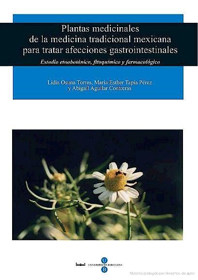 Portada del libro 9788447529865 Plantas Medicinales de la Medicina Tradicional Mexicana para Tratar…