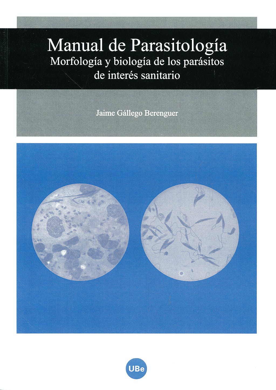 Portada del libro 9788447531417 Manual de Parasitología. Morfología y Biología de los Parasitos de Interés Sanitario