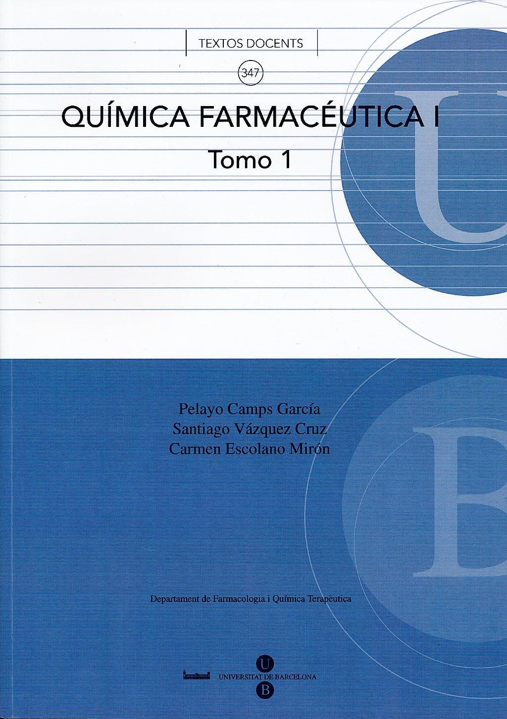 Portada del libro 9788447534173 Química Farmacéutica I, Tomo 1