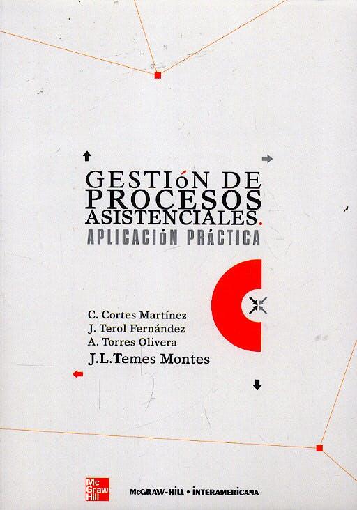 Portada del libro 9788448145613 Gestion de Procesos Asistenciales. Aplicacion Practica