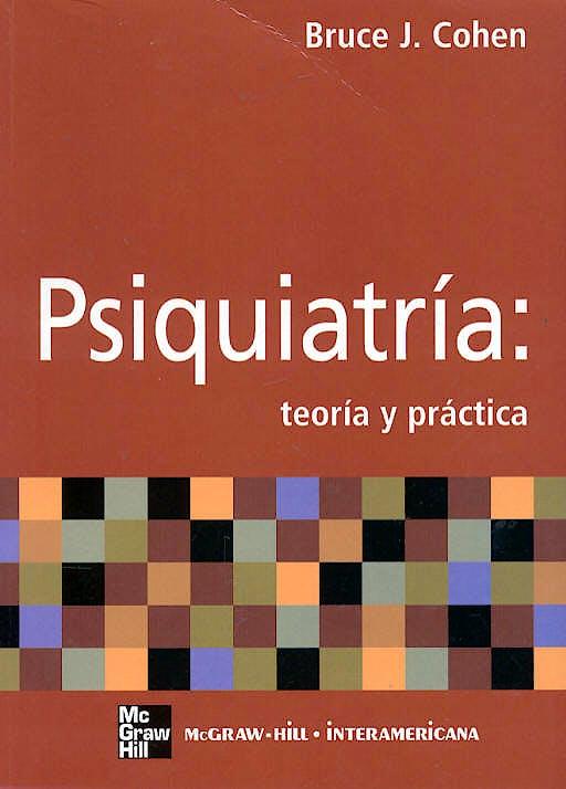 Portada del libro 9788448145965 Psiquiatria: Teoria y Practica