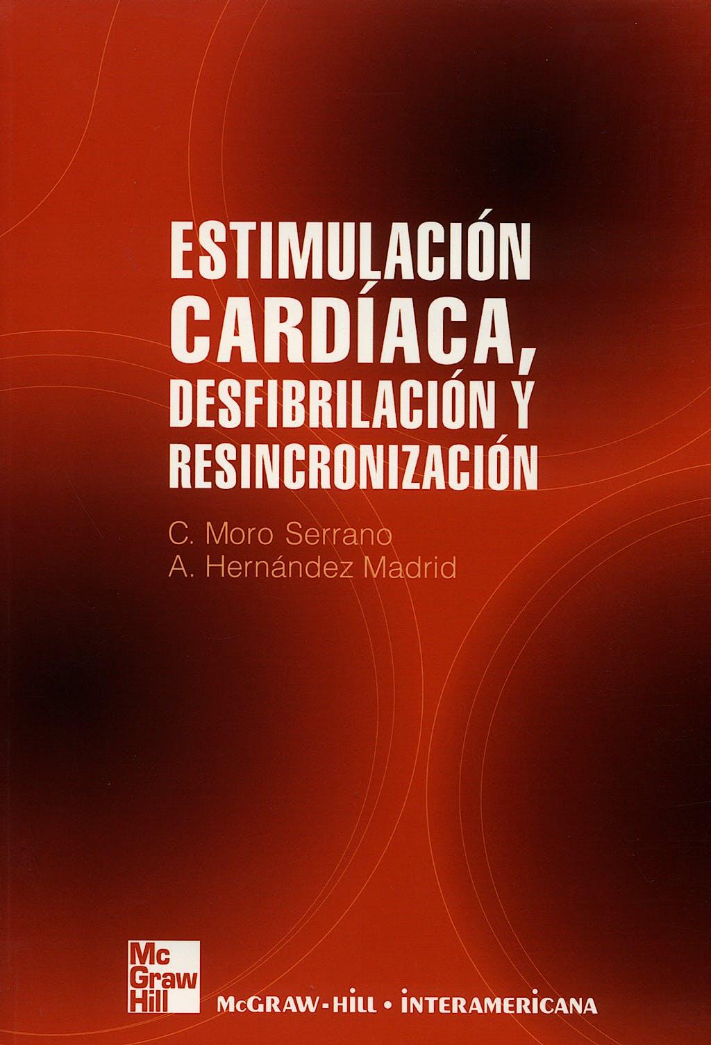 Portada del libro 9788448151614 Estimulacion Cardiaca, Desfifrilacion y Resincronizacion