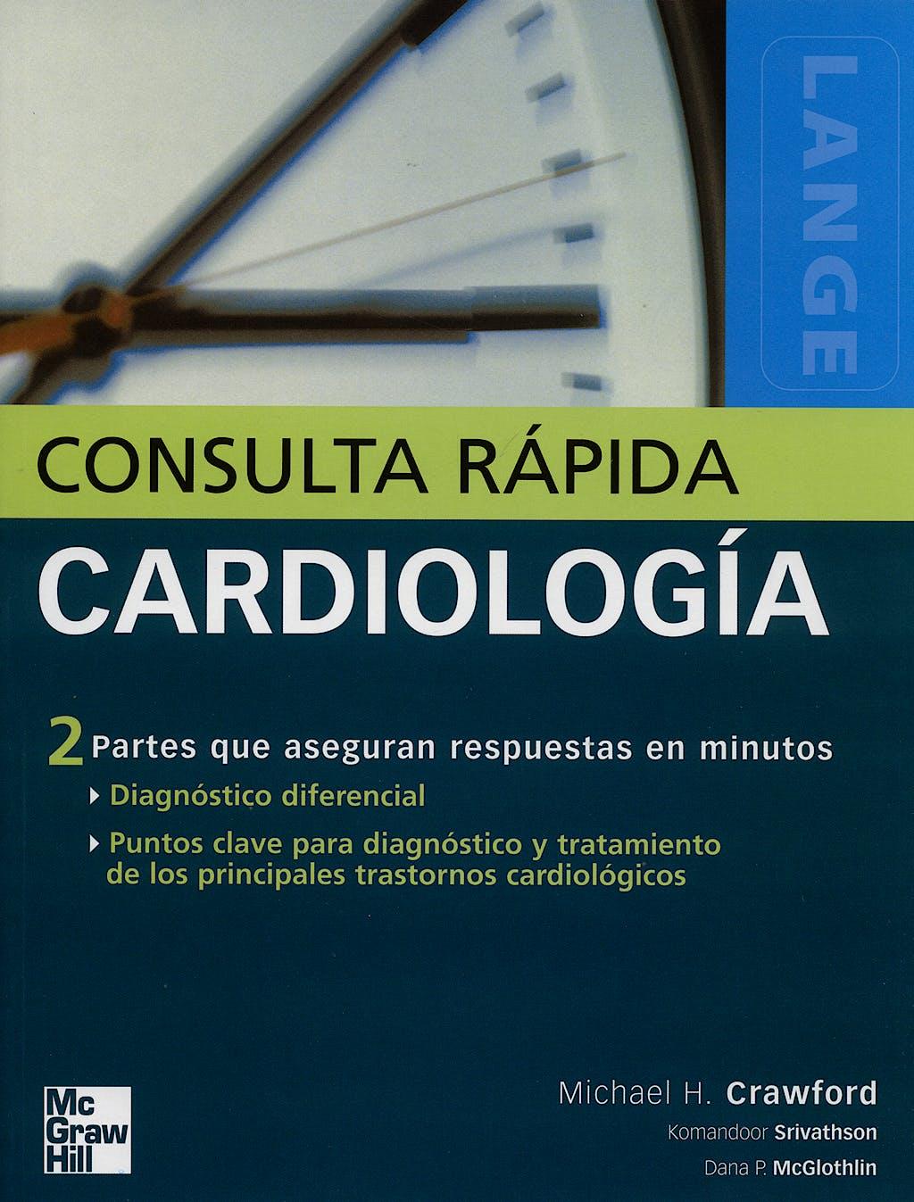 Portada del libro 9788448151621 Cardiología. Consulta Rápida. Lange