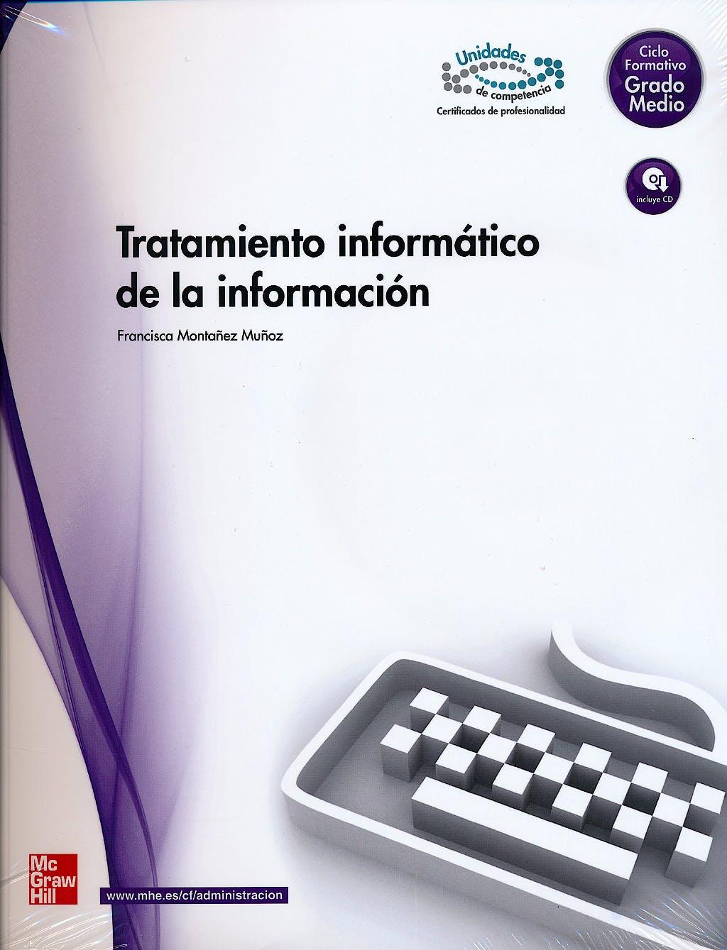Portada del libro 9788448169244 Tratamiento Informatico de la Informacion. Grado Medio