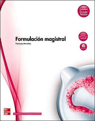 Portada del libro 9788448169282 Formulación Magistral (Ciclo Formativo Grado Medio)