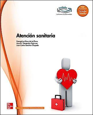 Portada del libro 9788448171391 Atención Sanitaria. Ciclo Formativo Grado Medio