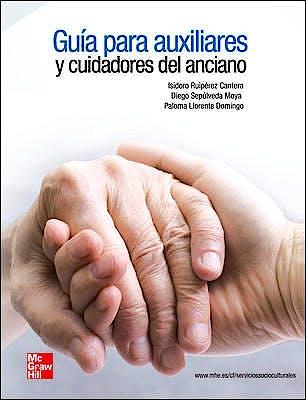 Portada del libro 9788448183813 Guía para Auxiliares y Cuidadores del Anciano
