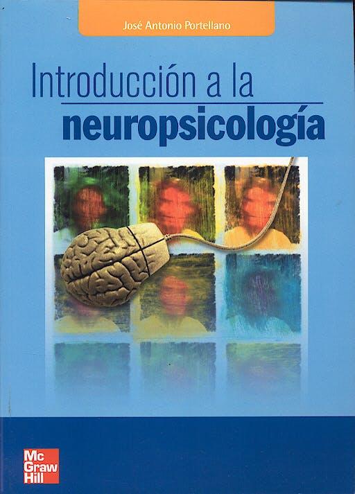 Portada del libro 9788448198213 Introduccion a la Neuropsicologia