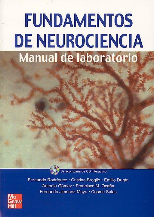 Portada del libro 9788448198312 Fundamentos de Neurociencia. Manual de Laboratorio + Cd-Rom Interactivo