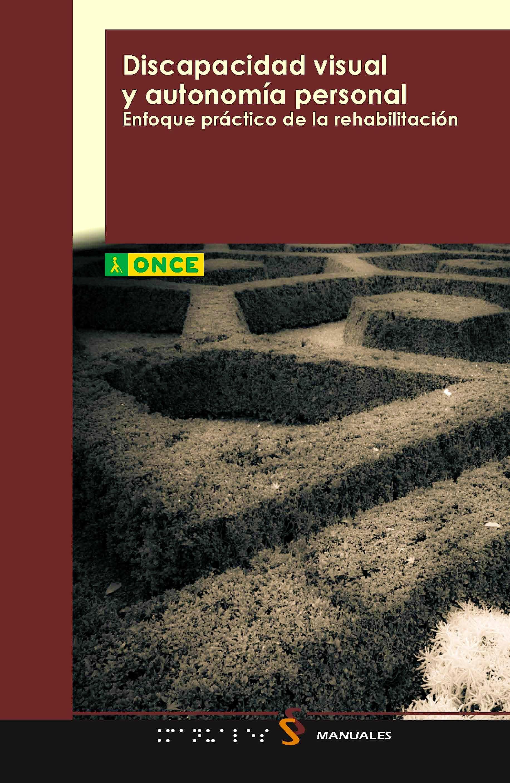 Portada del libro 9788448402778 Discapacidad Visual y Autonomia Personal: Enfoque Practico de la Rehabilitacion