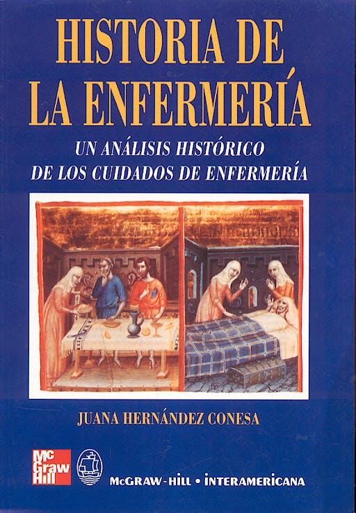 Portada del libro 9788448601041 Historia de la Enfermeria. un Analisis Historico de los Cuidados de Enfermeria