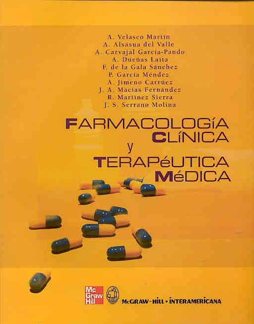 Portada del libro 9788448604271 Farmacología Clínica y Terapéutica Médica