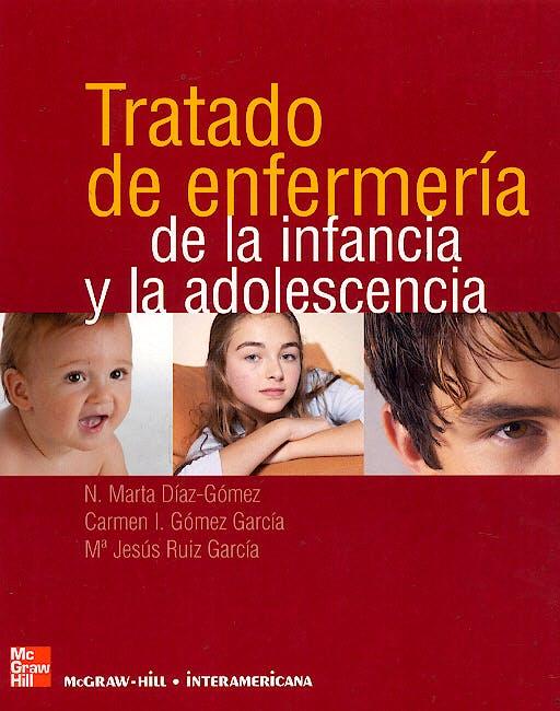 Portada del libro 9788448605377 Tratado de Enfermeria de la Infancia y la Adolescencia