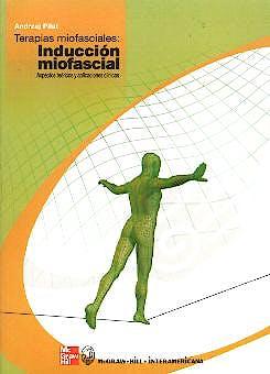 Portada del libro 9788448605599 Terapias Miofasciales: Inducción Miofascial