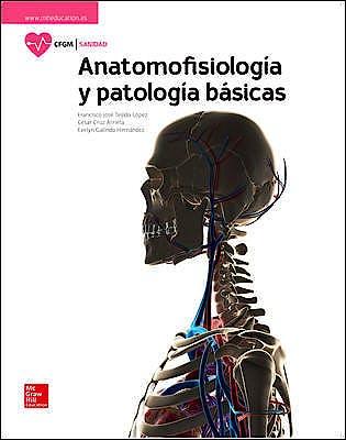 Portada del libro 9788448611637 Anatomofisiología y Patología Básicas (Ciclo Formativo Grado Medio)