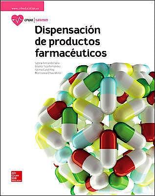 Portada del libro 9788448611651 La Dispensación de Productos Farmacéuticos (Grado Medio)