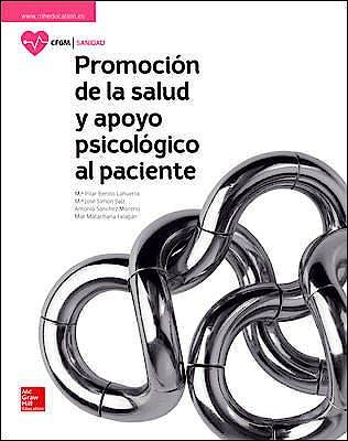 Portada del libro 9788448612047 Promoción de la Salud y Apoyo Psicológico al Paciente (Ciclo Formativo Grado Medio)