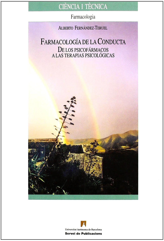 Portada del libro 9788449025600 Farmacologia de la Conducta