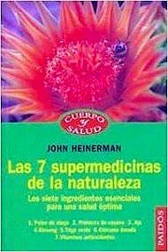 Portada del libro 9788449306259 Las 7 Supermedicinas de la Naturaleza