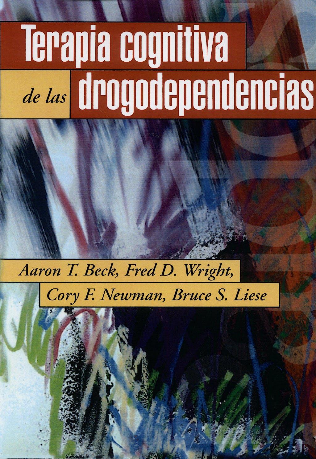 Portada del libro 9788449307683 Terapia Cognitiva de las Drogodependencias
