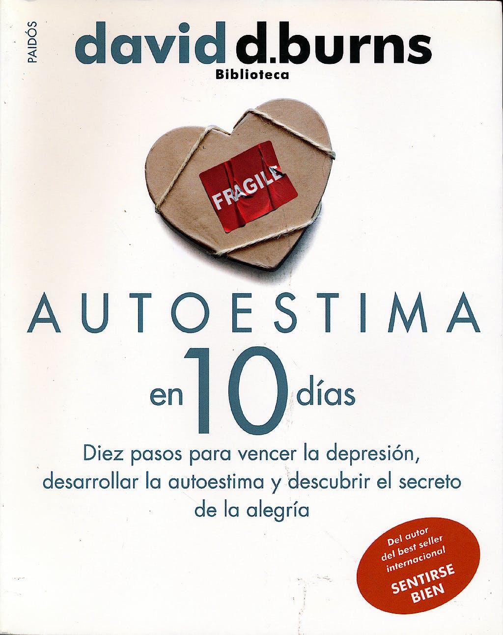 Portada del libro 9788449309533 Autoestima en 10 Dias. Diez Pasos para Vencer la Depresion, Desarrollar la Autoestima y Descubrir el Secreto de la Alegria