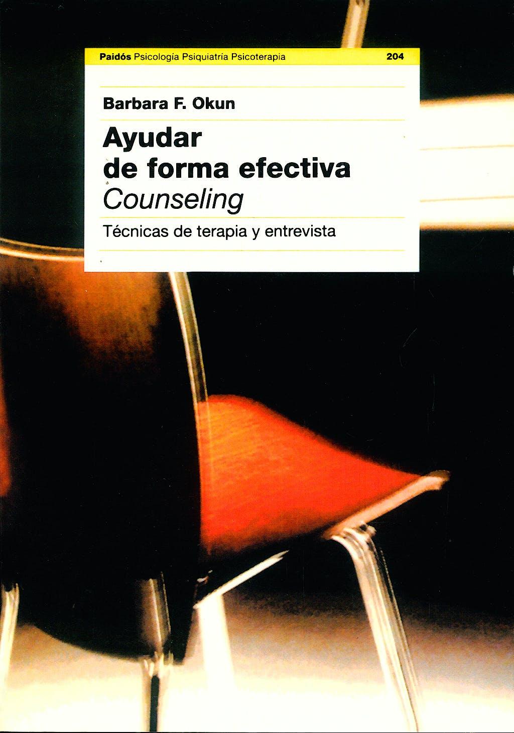 Portada del libro 9788449311055 Ayudar de forma Efectiva. Counseling: Tecnicas de Terapia y Entrevista