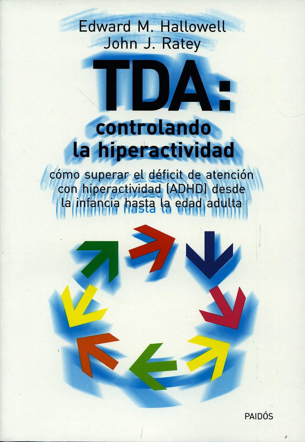 Portada del libro 9788449311215 TDA. Controlando la Hiperactividad