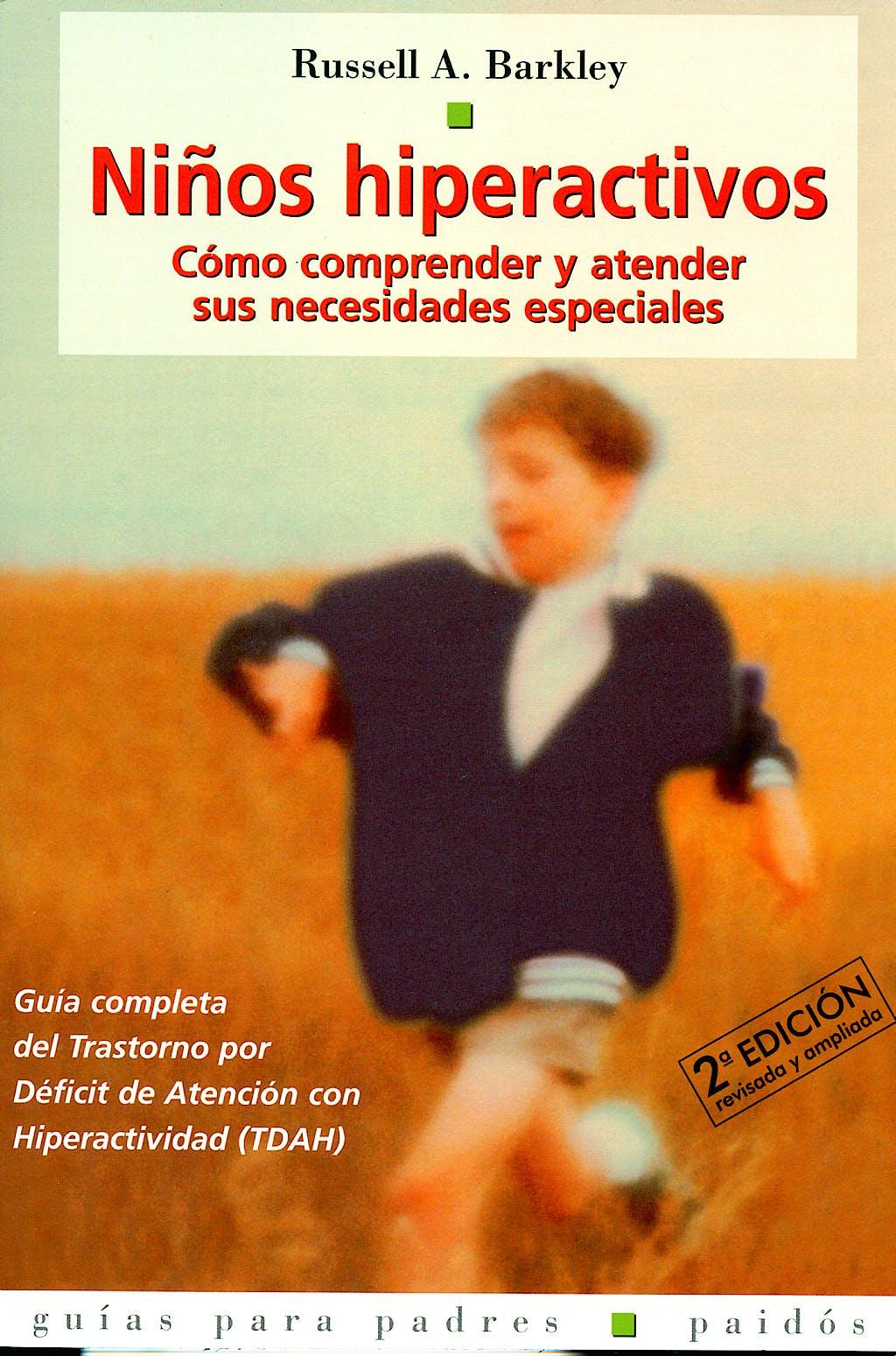 Portada del libro 9788449312472 Niños Hiperactivos. como Comprender Sus Necesidades Especiales