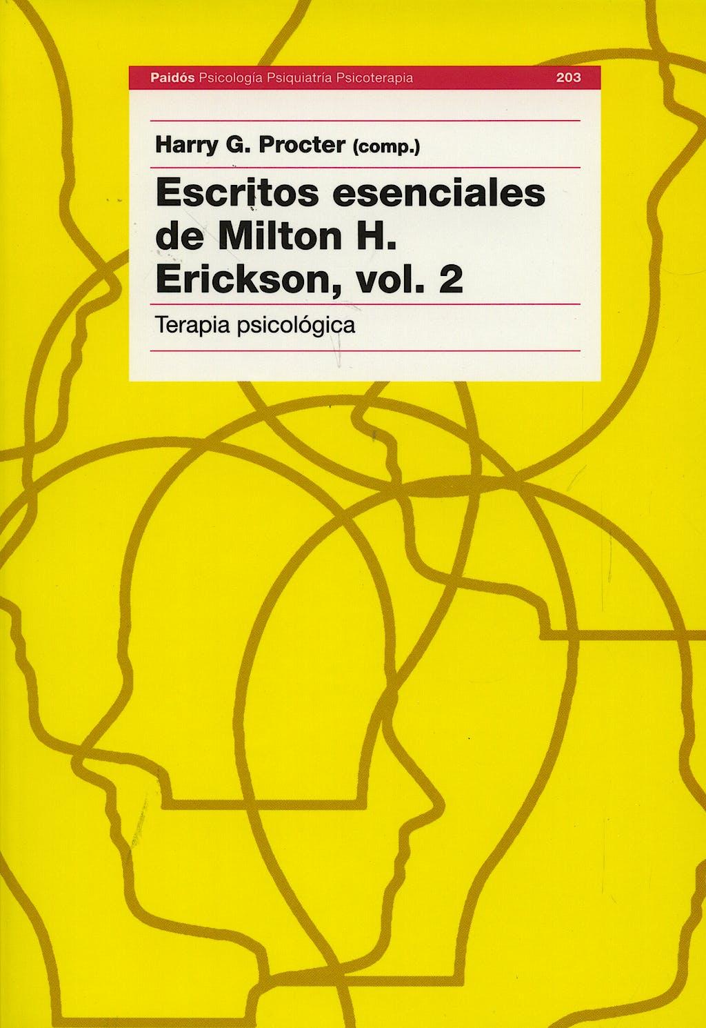 Portada del libro 9788449312724 Escritos Esenciales de Milton H. Erickson, Vol. 2