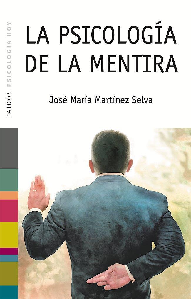 Portada del libro 9788449317354 La Psicología de la Mentira