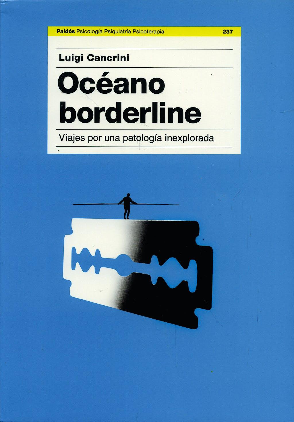 Portada del libro 9788449320132 Oceano Borderline: Viaje por una Patologia Inexplorada