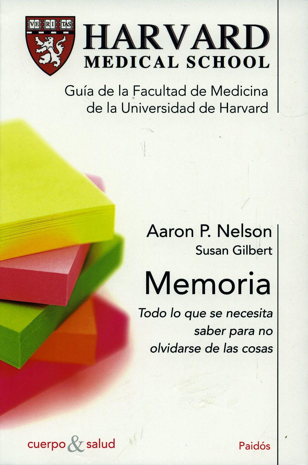 Portada del libro 9788449320873 Harvard Medical School. Memoria