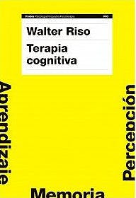 Portada del libro 9788449321955 Terapia Cognitiva. Fundamentos Teoricos y Conceptualizacion del caso Clinico