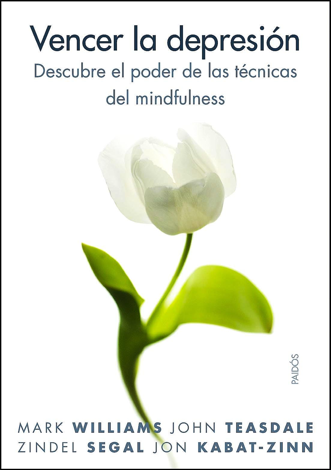 Portada del libro 9788449323294 Vencer la Depresion. Descubre el Poder de las Tecnicas del Mindfulness