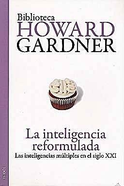 Portada del libro 9788449324185 La Inteligencia Reformulada. las Inteligencias Multiples en el Siglo XX