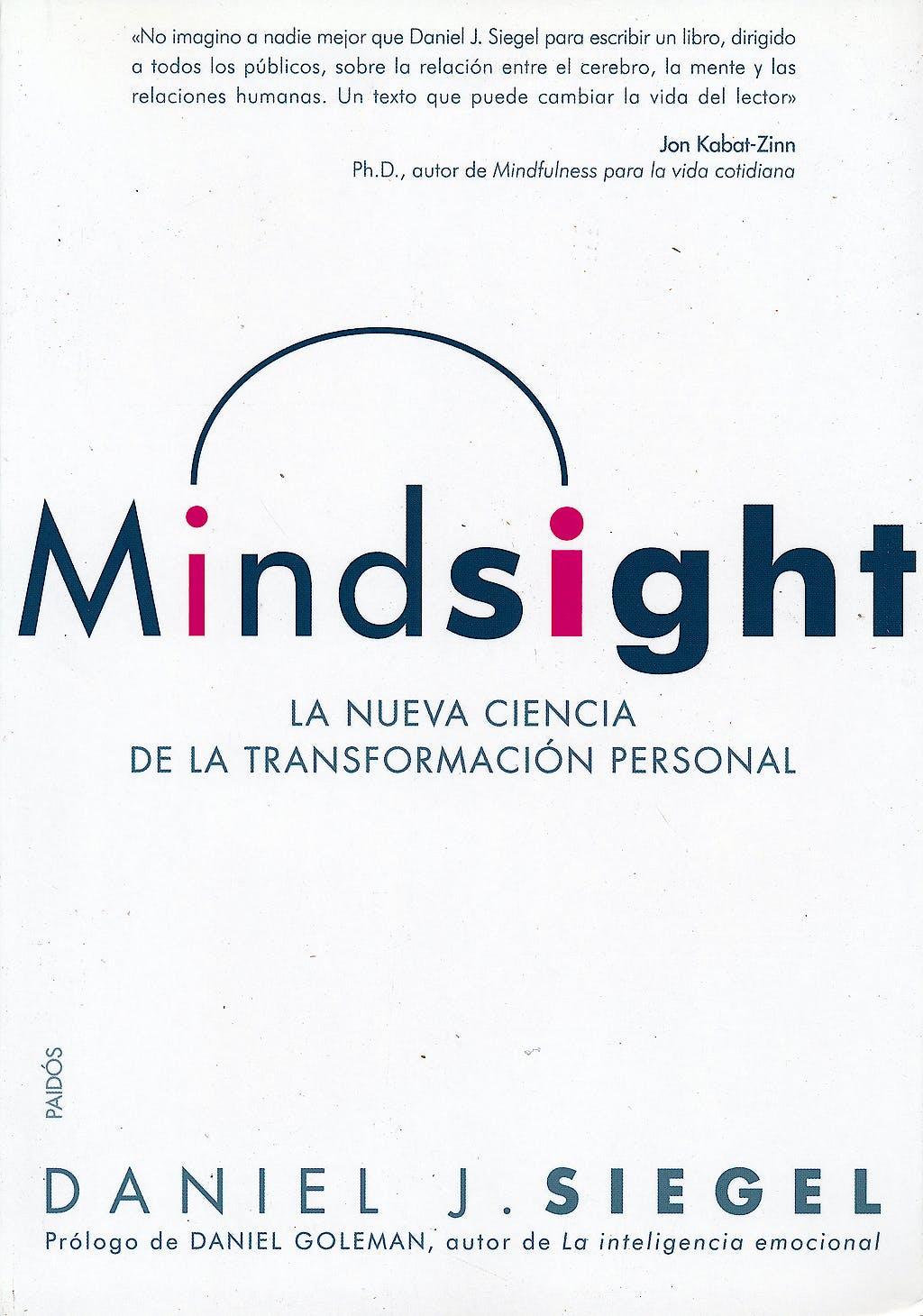 Portada del libro 9788449325212 Mindsight. la Nueva Ciencia de la Transformacion Personal